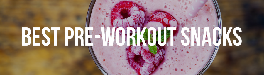 best pre-workout snacks banner